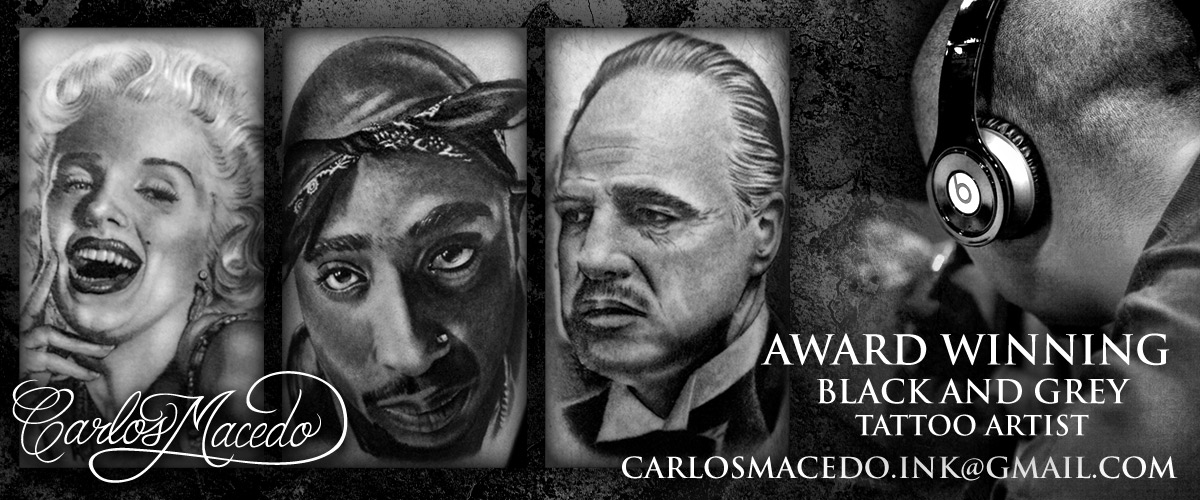 Carlos Macedo is an Award Winning Black and Grey Tattoo Artist